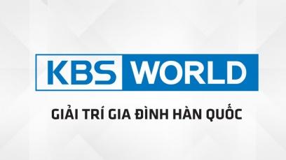 KBS World - Xem Kênh KBS World Hàn Quốc Tiếng Việt Trực Tuyến